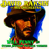 Will Penny & Other Motion Picture Themes by David Raksin