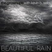 Beautiful Rain by The Grown-ups