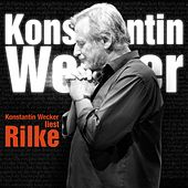Wecker liest Rilke by Konstantin Wecker