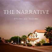 B-Sides and Seasides by The Narrative