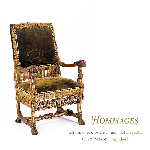 d'Anglebert, Marais, Dollé & Forqueray: Hommages by Various Artists