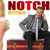 Bomba - Single by Notch