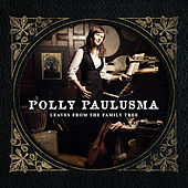 Leaves from the Family Tree by Polly Paulusma
