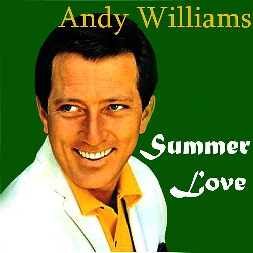 Summer Love by Andy Williams