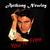 You´re Free by Anthony Newley