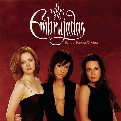 Banda Sonora Original De La Serie De TV 'Embrujadas' by Various Artists
