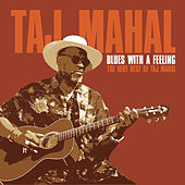 Blues With A Feeling von Taj Mahal