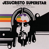 Jesucristo Superstar by Various Artists