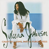 Chapter 1: Love, Pain & Forgiveness von Syleena Johnson