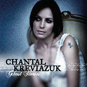Ghost Stories by Chantal Kreviazuk