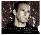 My Secret Passion: The Arias von Michael Bolton