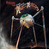 Highlights from Jeff Wayne's Musical Version of The War of The Worlds by Jeff Wayne