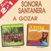 A Gozar/Sonora Santanera by La Sonora Santanera