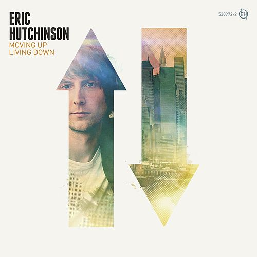Moving Up Living Down by Eric Hutchinson