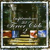 Inspiraciones Del Tercer Cielo 2 by Various Artists