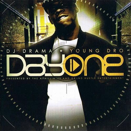 Day One by DJ Drama