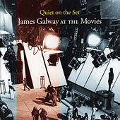 Quiet On The Set: James Galway At The Movies von James Galway