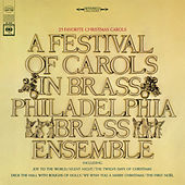 A Festival of Carols in Brass by The Philadelphia Brass Ensemble