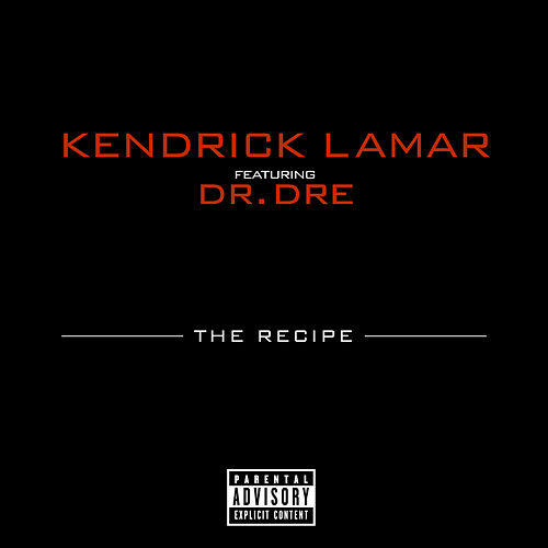 The Recipe by Kendrick Lamar