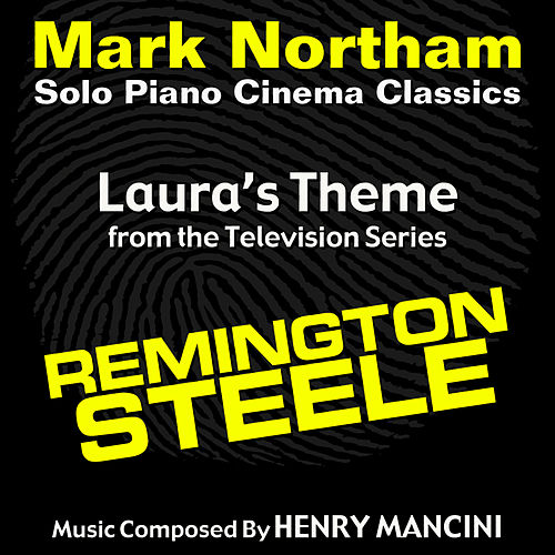 Remington Steele: Laura's Theme (Henry Mancini) by Mark Northam