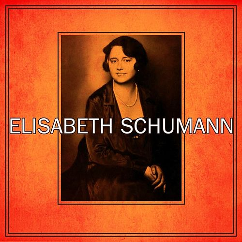 Elisabeth Shumann by Elisabeth Schumann