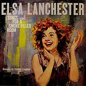 Songs For A Smoke-Filled Room by Elsa Lanchester