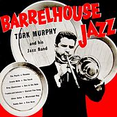 Barrelhouse Jazz by Turk Murphy