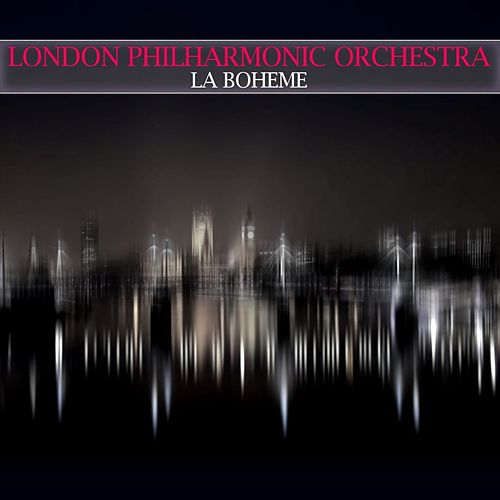 La Boheme by London Philharmonic Orchestra
