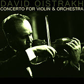 Concerto For Violin & Orchestra by David Oistrakh