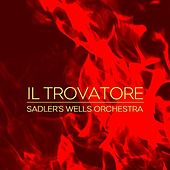 Il Trovatore by Sadler's Wells Orchestra