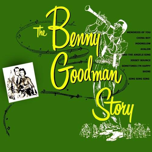 The Benny Goodman Story by Benny Goodman
