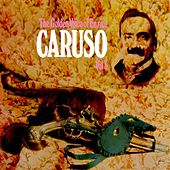 The Golden Voice Of Enrico Caruso Volume 3 by Enrico Caruso