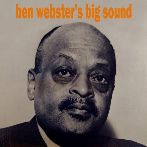 Ben Webster's Big Sound by Ben Webster