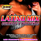 Latino Mix. Cumbias y Norteñas by Los Franco's de Guatemala