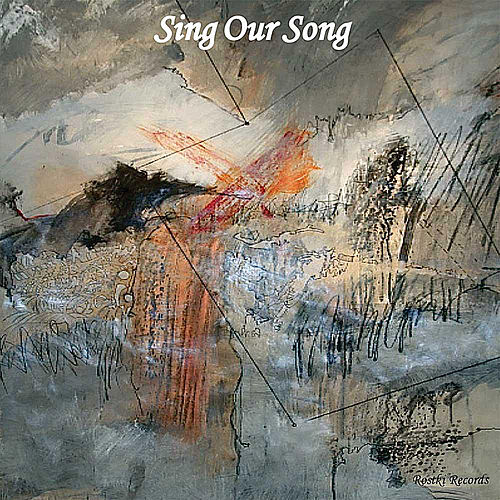 Sing Our Song by Sing Our Song