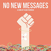 No New Messages by Sean Fournier