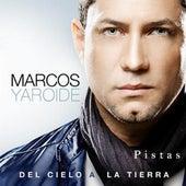 Del Cielo a La Tierra-Pistas Originales by Marcos Yaroide