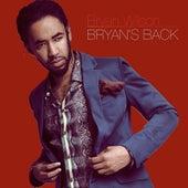 Bryan's Back by Bryan Wilson