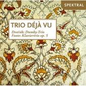 Trio Déjà vu - Dvorak, Foote by Trio Déjà vu