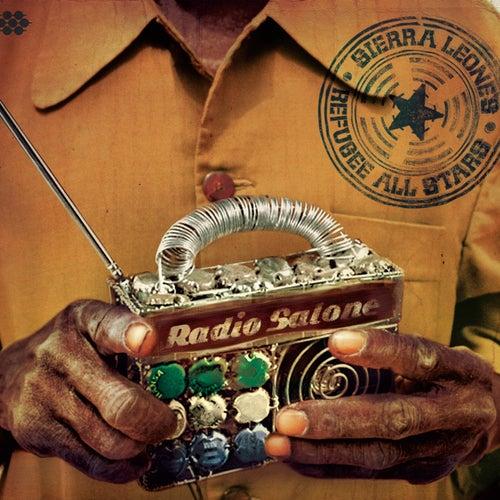 Radio Salone by Sierra Leone's Refugee All Stars