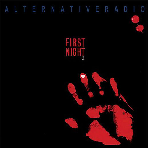 First Night by Alternative Radio