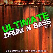 Ultimate Drum & Bass Vol 3 by Various Artists