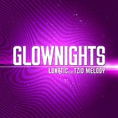 Glow Nights Ep by Lunatic