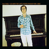 Learn To Live With What You Are von Ben Folds