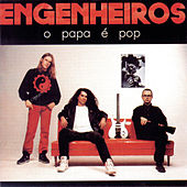 O Papa É Pop by Engenheiros Do Hawaii