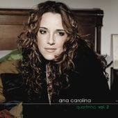 Quartinho by Ana Carolina