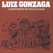 O Sanfoneiro Do Povo De Deus by Luiz Gonzaga