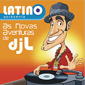 Latino: As aventuras do DJ L by Latino