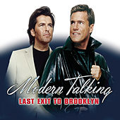 Last Exit To Brooklyn by Modern Talking