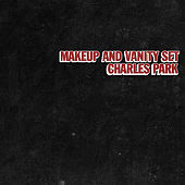 Charles Park by Makeup and Vanity Set